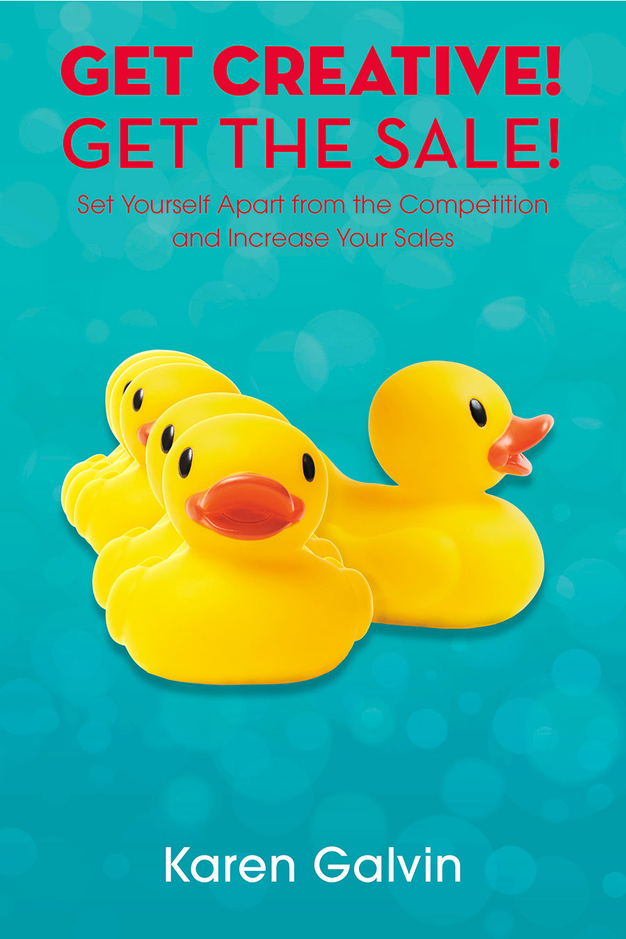 Get Creative Get The Sale Book Cover